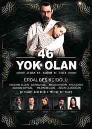 46 Yok Olan – Numarul 46 a disparut