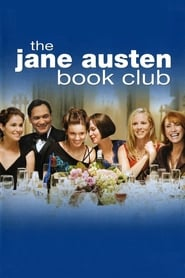 The Jane Austen Book Club - You don't have to know the books to be in the club - Azwaad Movie Database