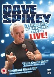 Dave Spikey: Best Medicine Tour Live 2009