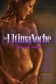 La última noche (2005) Zalukaj Online Cały Film Lektor PL