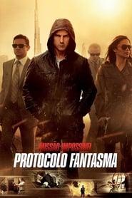 Missão: Impossível – Protocolo Fantasma