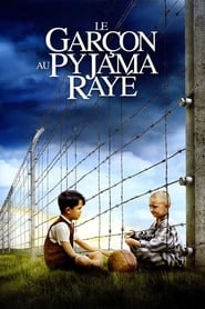 Le Garçon au pyjama rayé  (The Boy in the Striped Pyjamas) stream complet