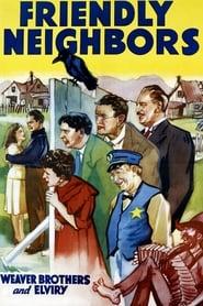 Friendly Neighbors 1940