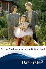 مشاهدة فيلم Meine Nachbarn mit dem dicken Hund مترجم