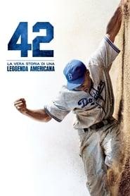 42 – La vera storia di una leggenda americana (2013)