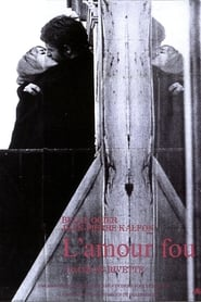 watch L'Amour Fou full movie