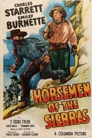 Horsemen of the Sierras 1949