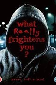 What Really Frightens You? (2009)