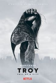 Troy Fall of a City S01 2018 Web Series English NF WEBRip ESubs All Episodes 480p 720p 1080p
