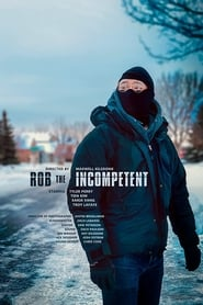 Rob the Incompetent (2020)