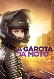 Assistir A Garota da Moto HD Dublado
