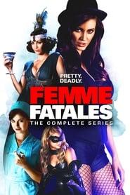 18+ Femme Fatales (2011) Season 1 Complete 14 Episode