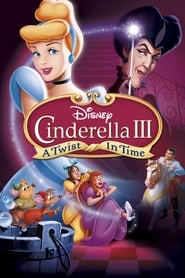 უყურე Cinderella III: A Twist in Time