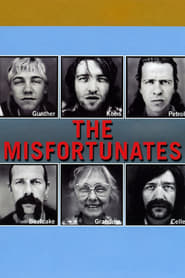 The Misfortunates (2009) Watch Online in HD