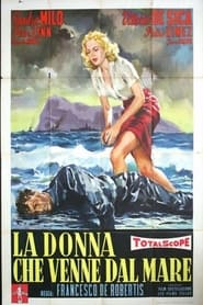 La donna che venne dal mare 1957