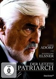 Der letzte Patriarch 2010