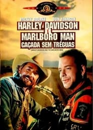 Harley Davidson e Marlboro Man - Caçada Sem Tréguas 1991