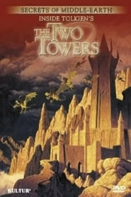 Secrets of Middle-Earth: Inside Tolkien's The Two Towers 2003