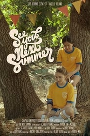 See You Next Summer (2019)