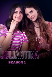 Juliantina Saison 1