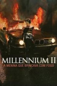 Millennium 2 – A Menina que Brincava com Fogo