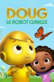 Doug, le robot curieux 2020