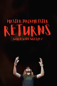 Master Hackmeister Returns: World Wide Wretch 2 (2020)