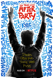 The After Party (2018) Watch Online Free