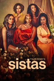 Poster Tyler Perry's Sistas - Season 2 Episode 12 : Thinking of You 2021