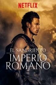El sangriento imperio romano Temporada (1) Completa Torrent