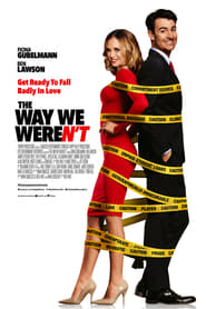 The Way We Weren't 2019 Movie Watch Online Free HD 720p