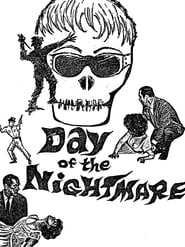 Day of the Nightmare 1965