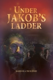 Under Jakob's Ladder (2011)