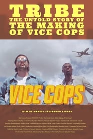 Tribe: The Untold Story of the Making of Vice Cops (2020)