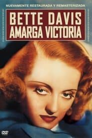 Amarga victoria (1939) Dark Victory