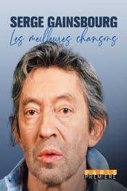 Serge Gainsbourg, les meilleures chansons