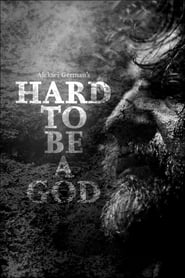 Watch Hard to Be a God (2013) Fmovies