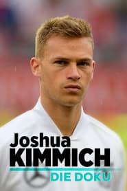 Joshua Kimmich – Die Doku