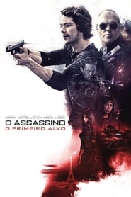 O Assassino O Primeiro Alvo Torrent (2018) Dual Áudio BluRay 1080p Download