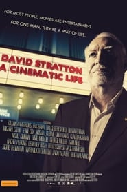 David Stratton: A Cinematic Life - For Most People, Movies are Entertainment. For One Man, They are a Way of Life. - Azwaad Movie Database