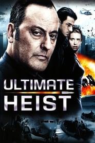 Ultimate Heist (2009)