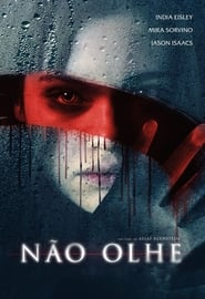 Não Olhe (2019) Blu-Ray 1080p Download Torrent Dub e Leg