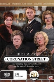 The Road to Coronation Street (2010)