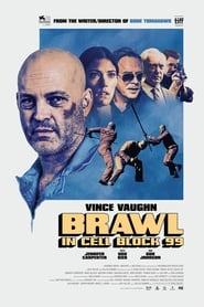 Blok 99 / Brawl in Cell Block 99 (2017)