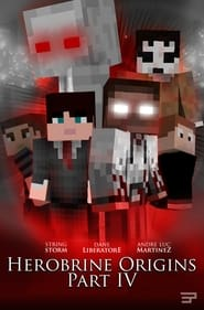 Herobrine Origins Part IV