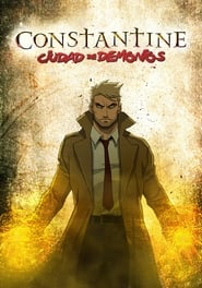 Constantine: Ciudad de demonios (2018) | Constantine: City of Demons The Movie