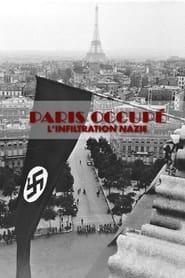 Paris Occupé, l'infiltration nazie 2020