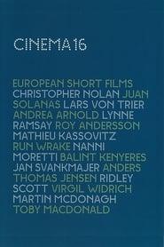 Cinema16: European Short Films (Special US Edition)