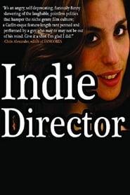 Indie Director (2013)