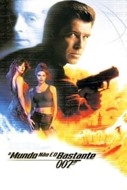 007 – O Mundo Não é o Bastante
